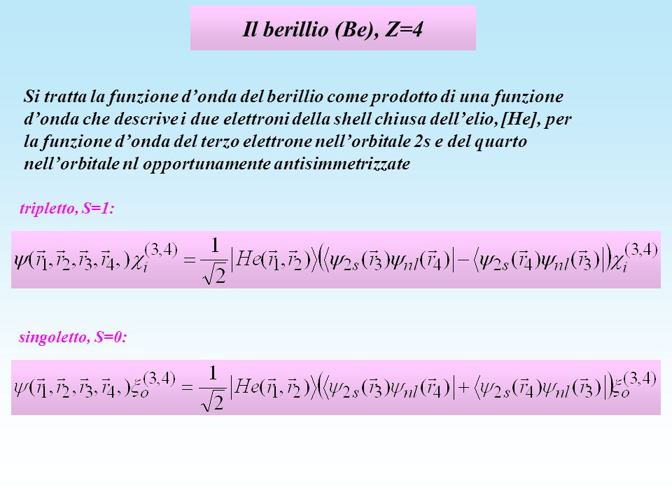 Il berillio (Be), Z=4