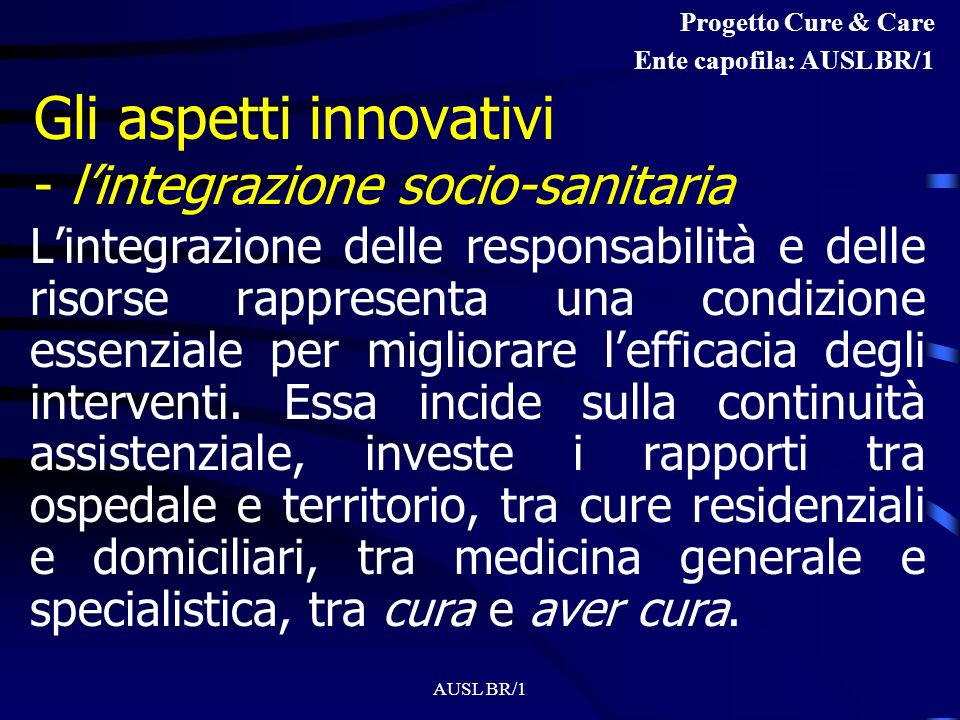 Gli aspetti innovativi - l'integrazione socio-sanitaria