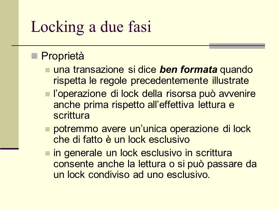 Locking a due fasi Proprietà