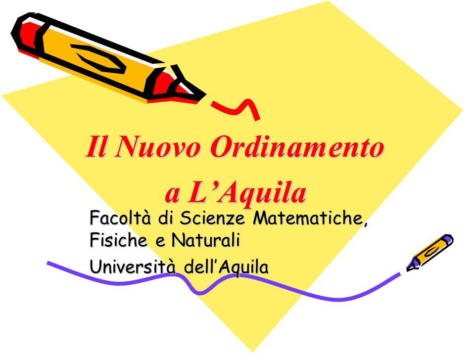 Il Nuovo Ordinamento a L'Aquila