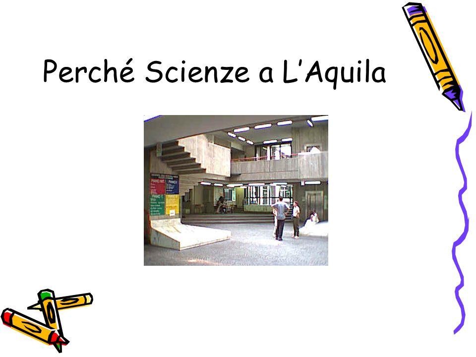 Perché Scienze a L'Aquila