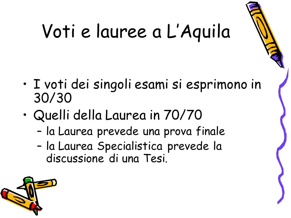 Voti e lauree a L'Aquila