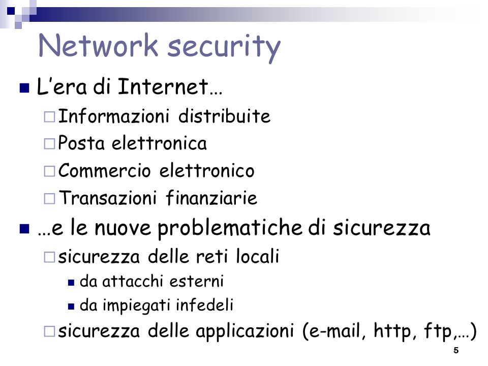 Network security L'era di Internet…