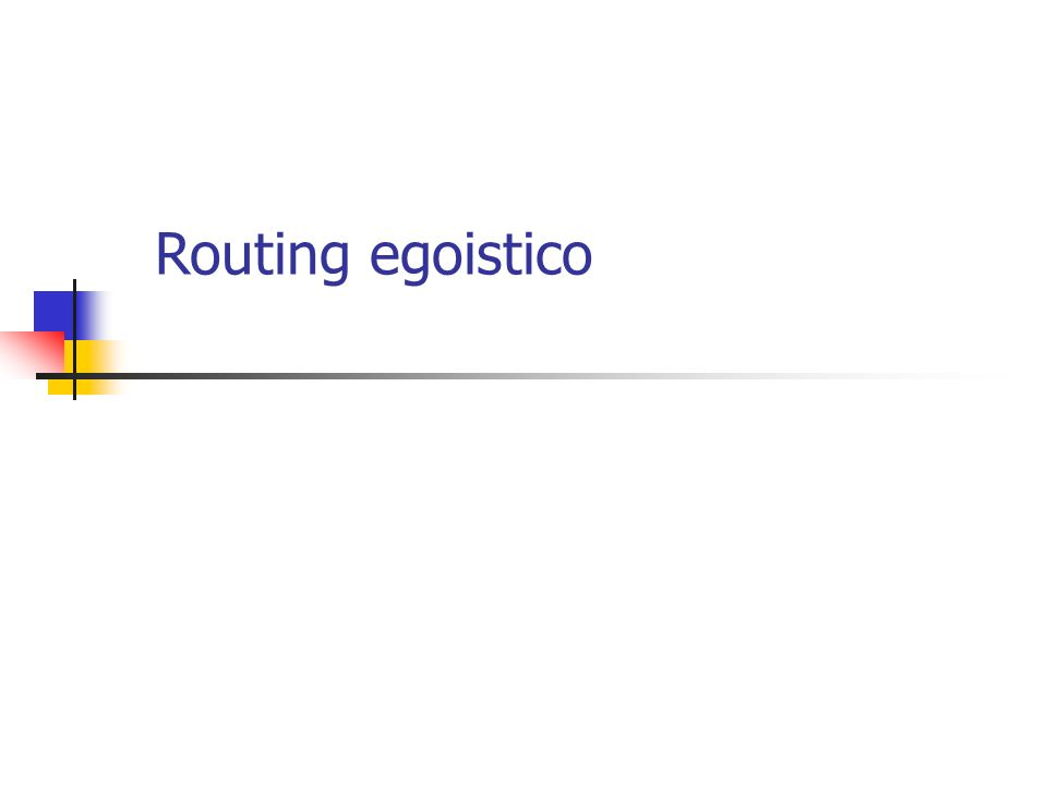 Routing egoistico