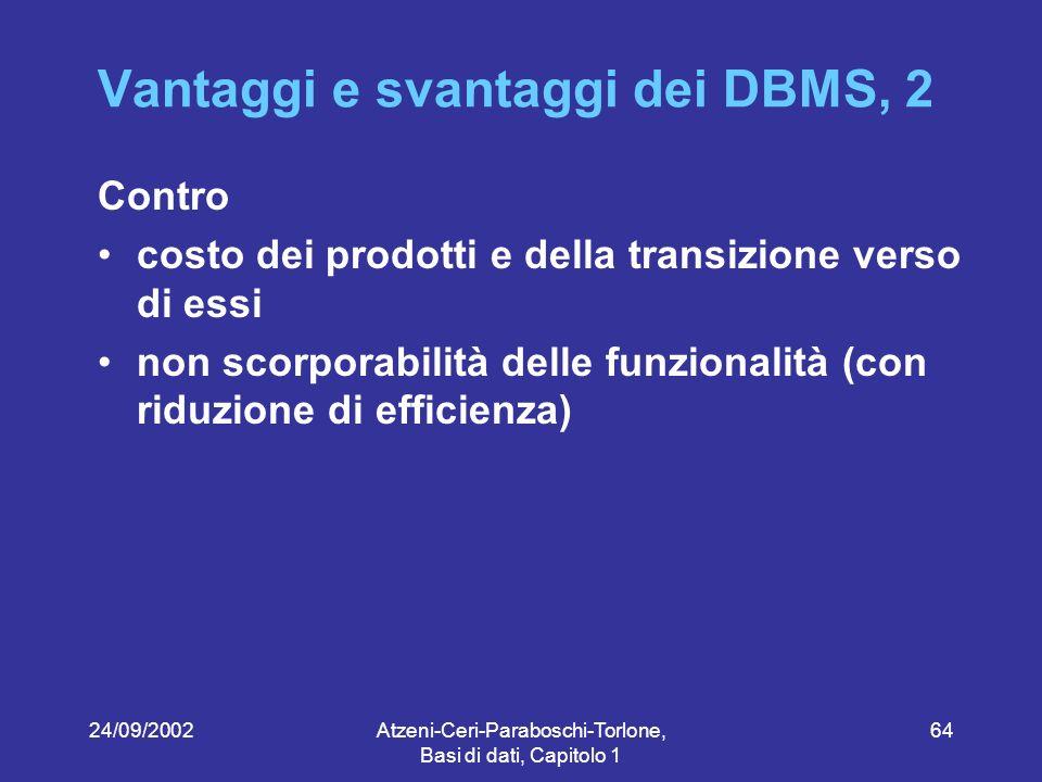 Vantaggi e svantaggi dei DBMS, 2
