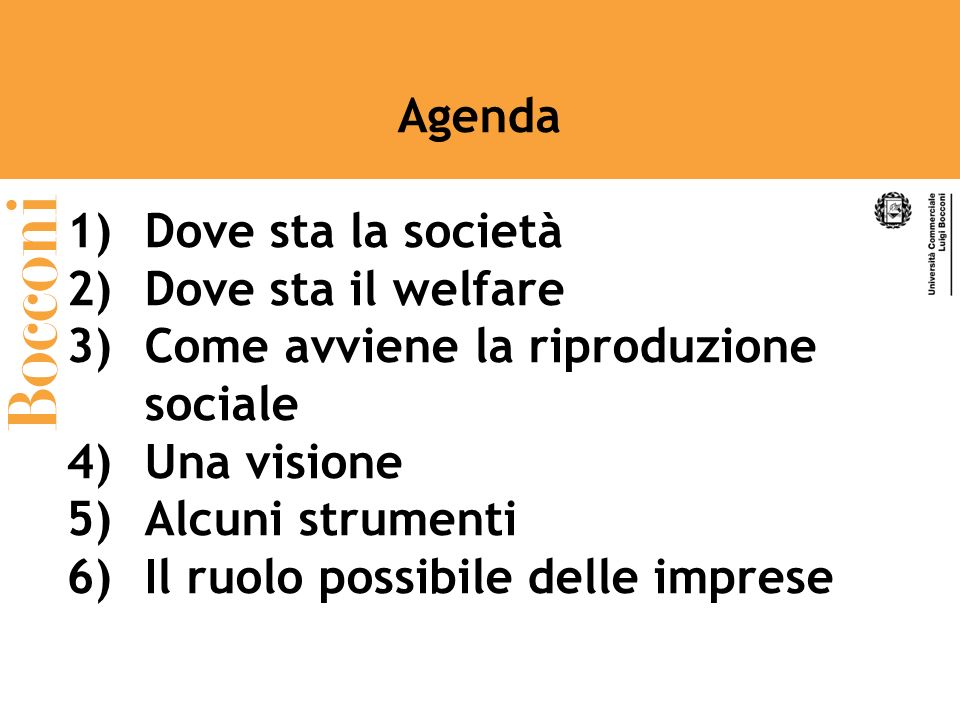Agenda Dove sta la società. Dove sta il welfare. Come avviene la riproduzione sociale. Una visione.