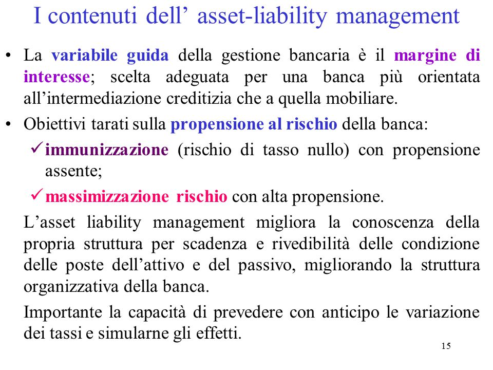 I contenuti dell' asset-liability management