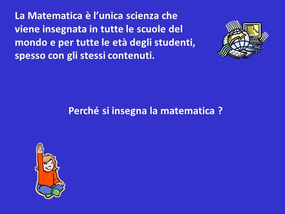 Perché si insegna la matematica