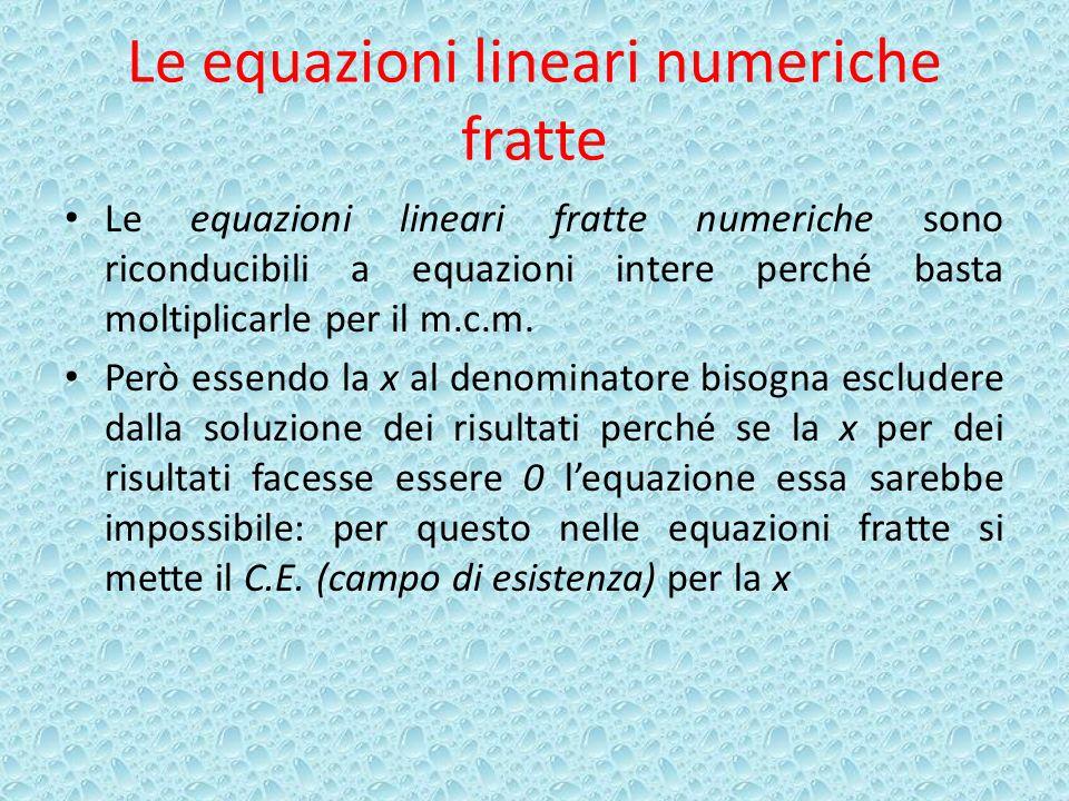 Le equazioni lineari numeriche fratte