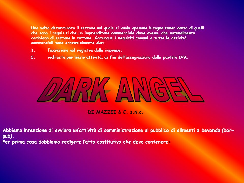DARK ANGEL ATTO COSTITUTIVO ATTO COSTITUTIVO