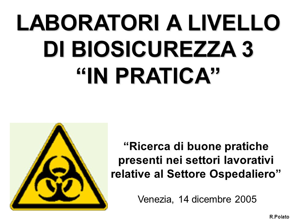 LABORATORI A LIVELLO DI BIOSICUREZZA 3