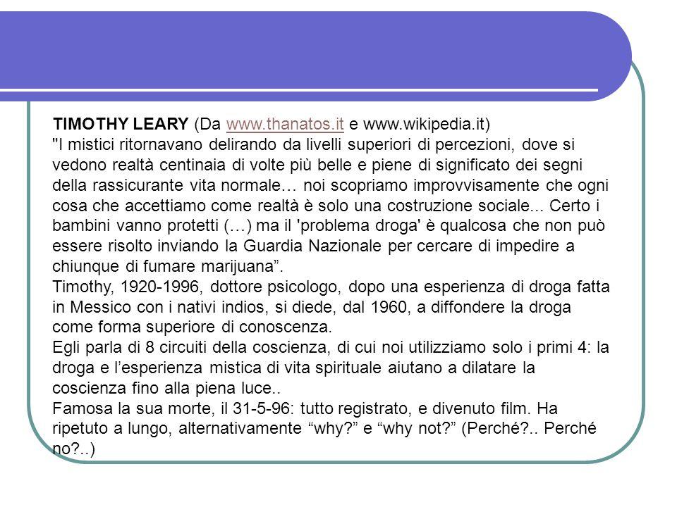 TIMOTHY LEARY (Da www.thanatos.it e www.wikipedia.it)