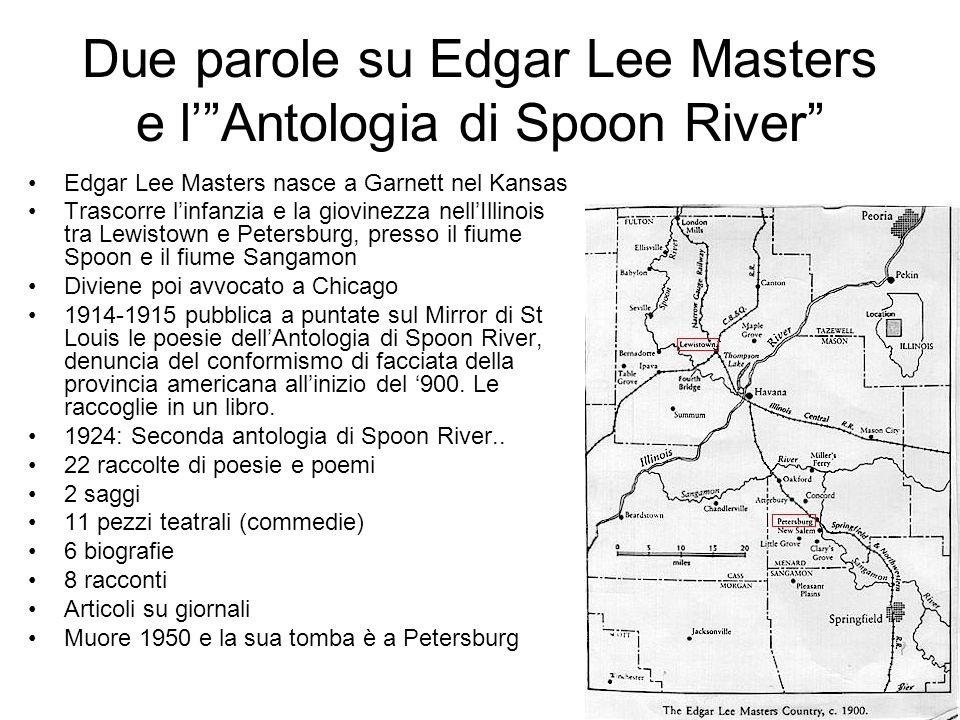 Due parole su Edgar Lee Masters e l' Antologia di Spoon River