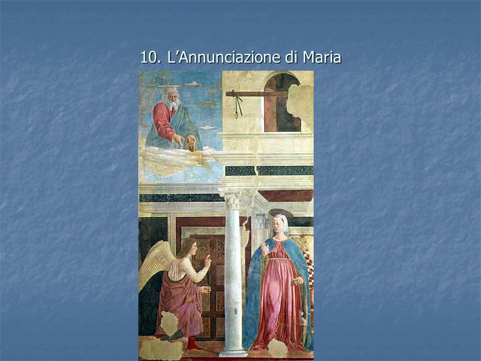 10. L'Annunciazione di Maria