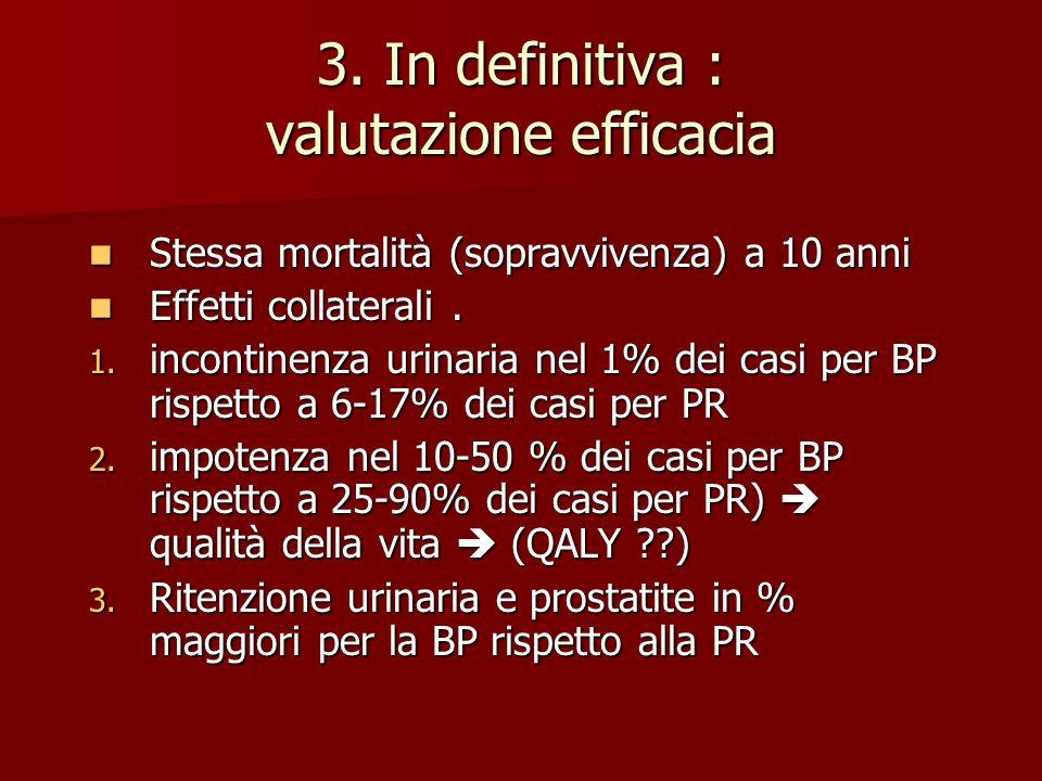 3. In definitiva : valutazione efficacia