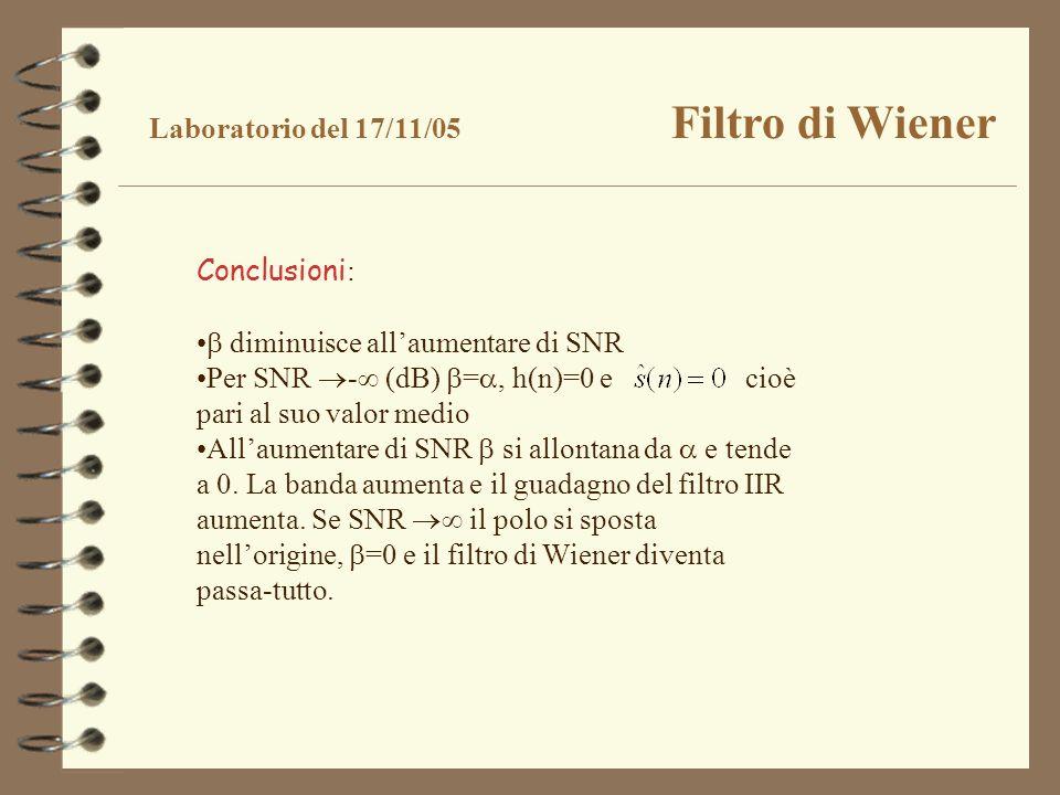 Laboratorio del 17/11/05 Filtro di Wiener