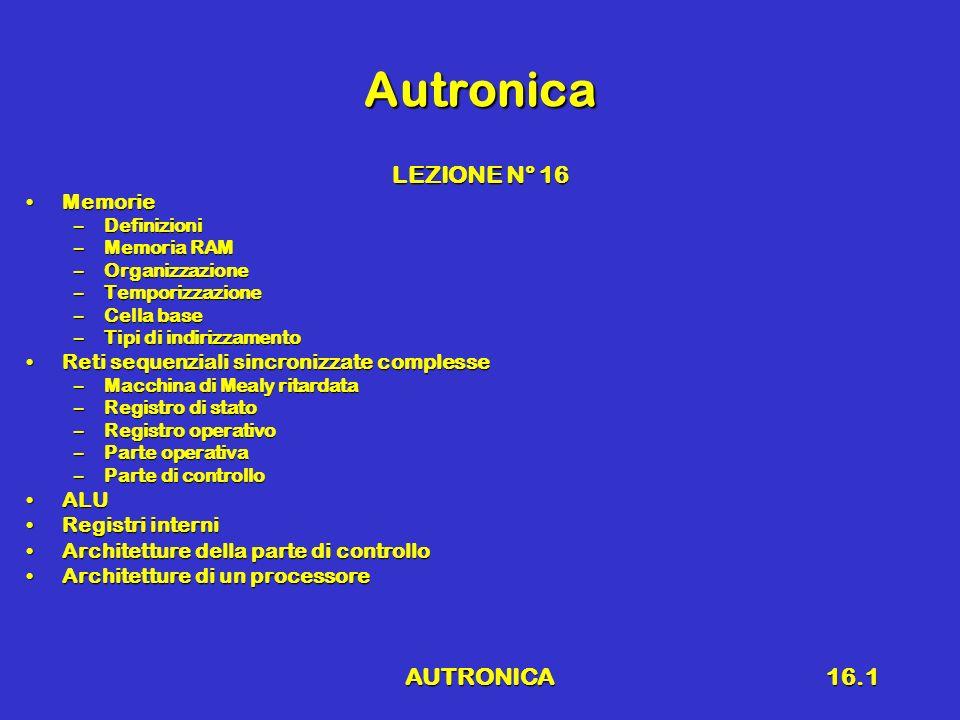 Autronica LEZIONE N° 16 AUTRONICA Memorie