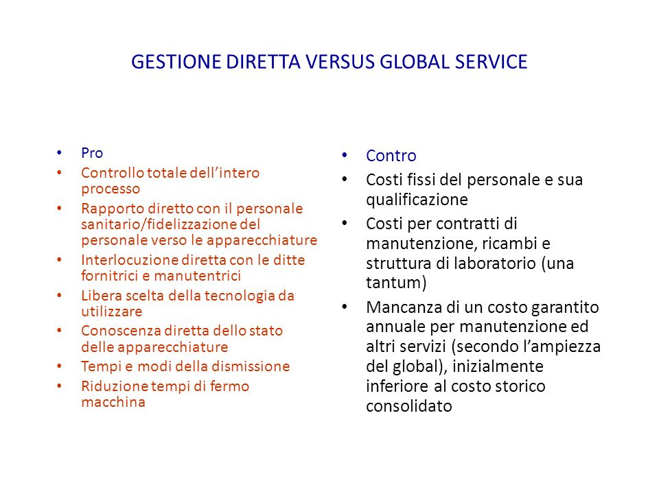 GESTIONE DIRETTA VERSUS GLOBAL SERVICE