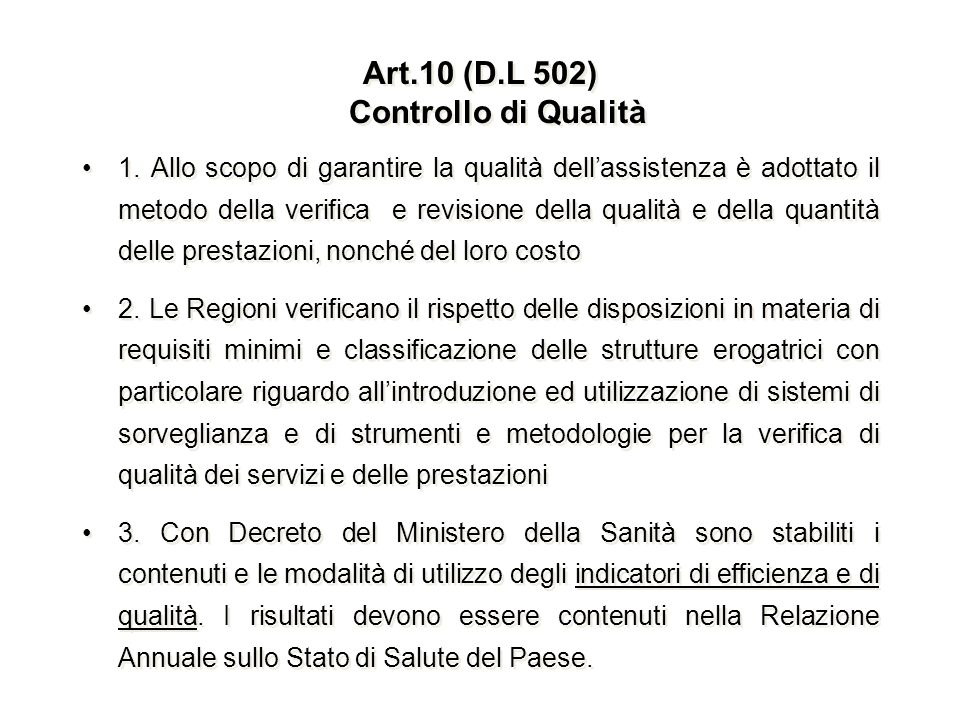 Art.10 (D.L 502) Controllo di Qualità