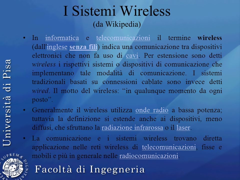 I Sistemi Wireless (da Wikipedia)