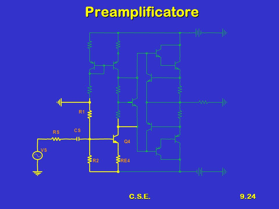 Preamplificatore R1 RS CS Q4 VS R2 RE4 C.S.E.