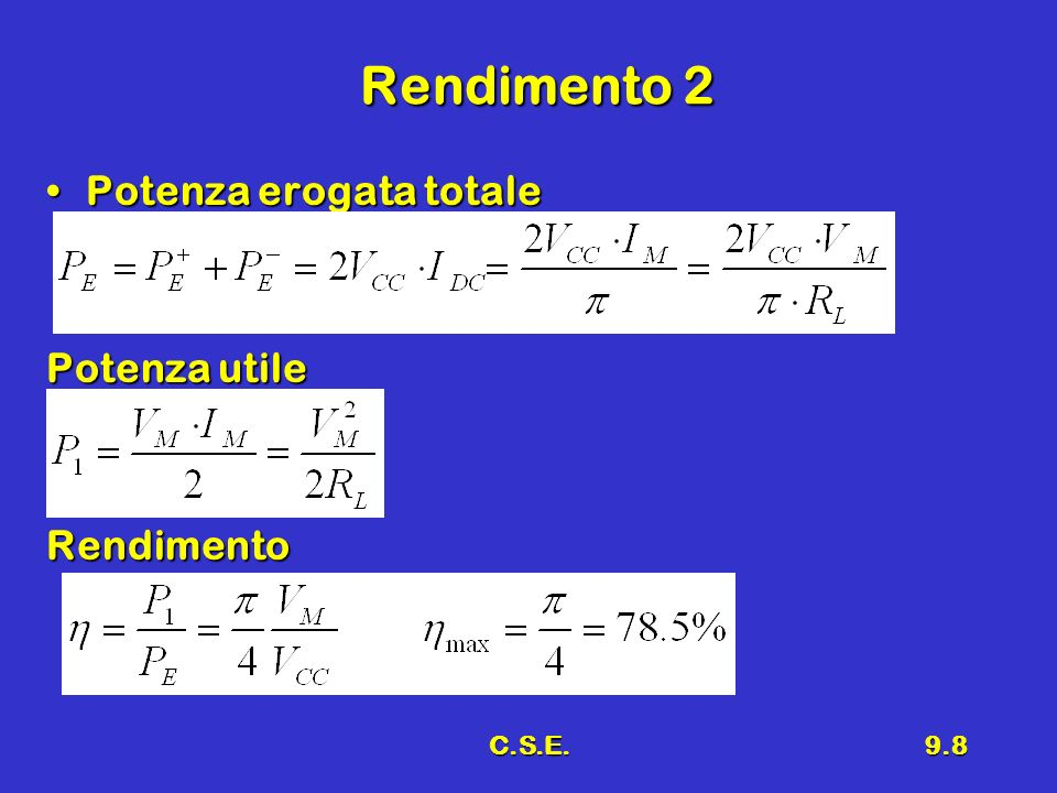 Rendimento 2 Potenza erogata totale Potenza utile Rendimento C.S.E.