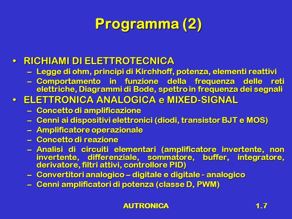 Programma (2) RICHIAMI DI ELETTROTECNICA