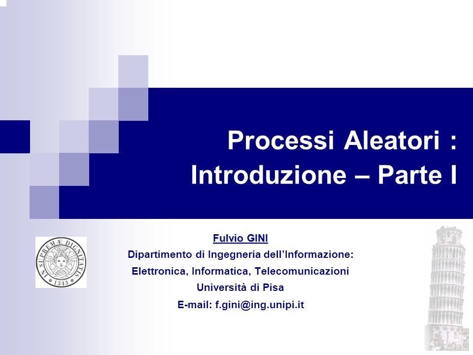 Processi Aleatori : Introduzione – Parte I
