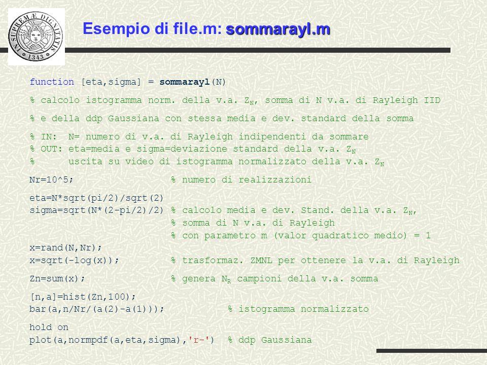 Esempio di file.m: sommarayl.m
