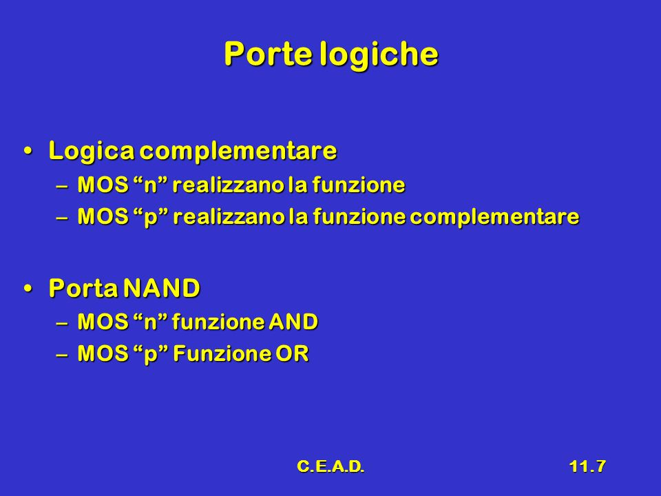 Porte logiche Logica complementare Porta NAND