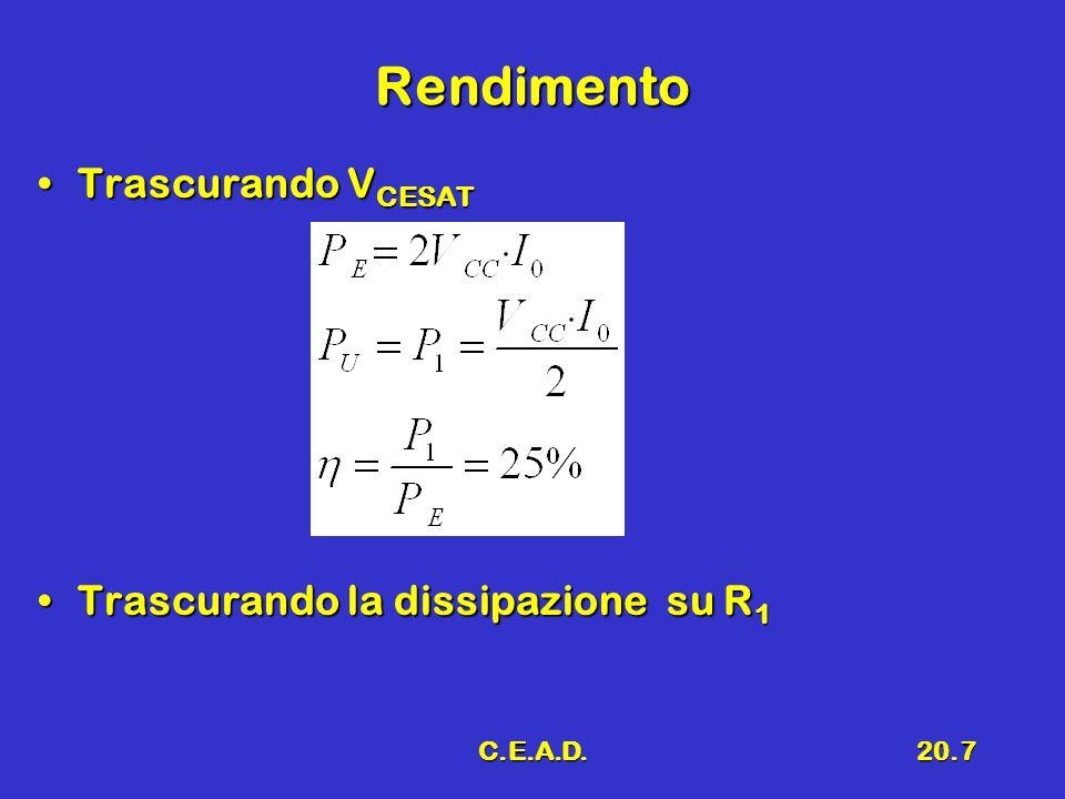 Rendimento Trascurando VCESAT Trascurando la dissipazione su R1