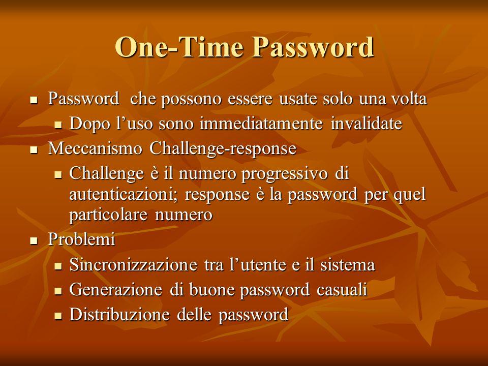 One-Time Password Password che possono essere usate solo una volta