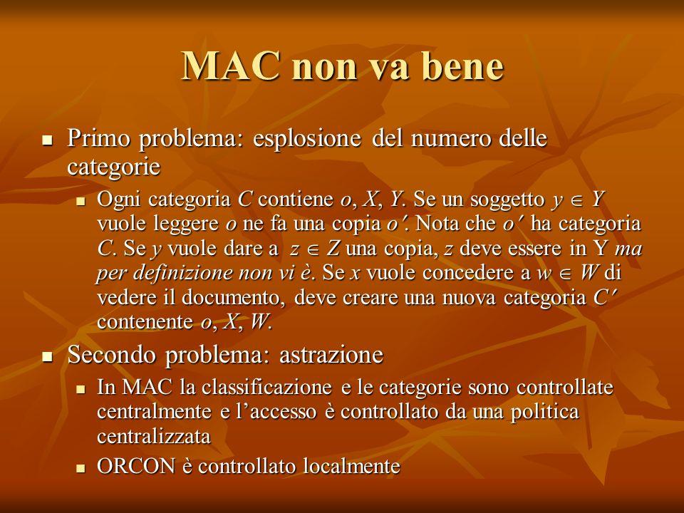 MAC non va bene Primo problema: esplosione del numero delle categorie