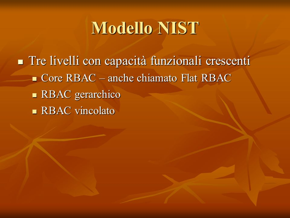 Modello NIST Tre livelli con capacità funzionali crescenti