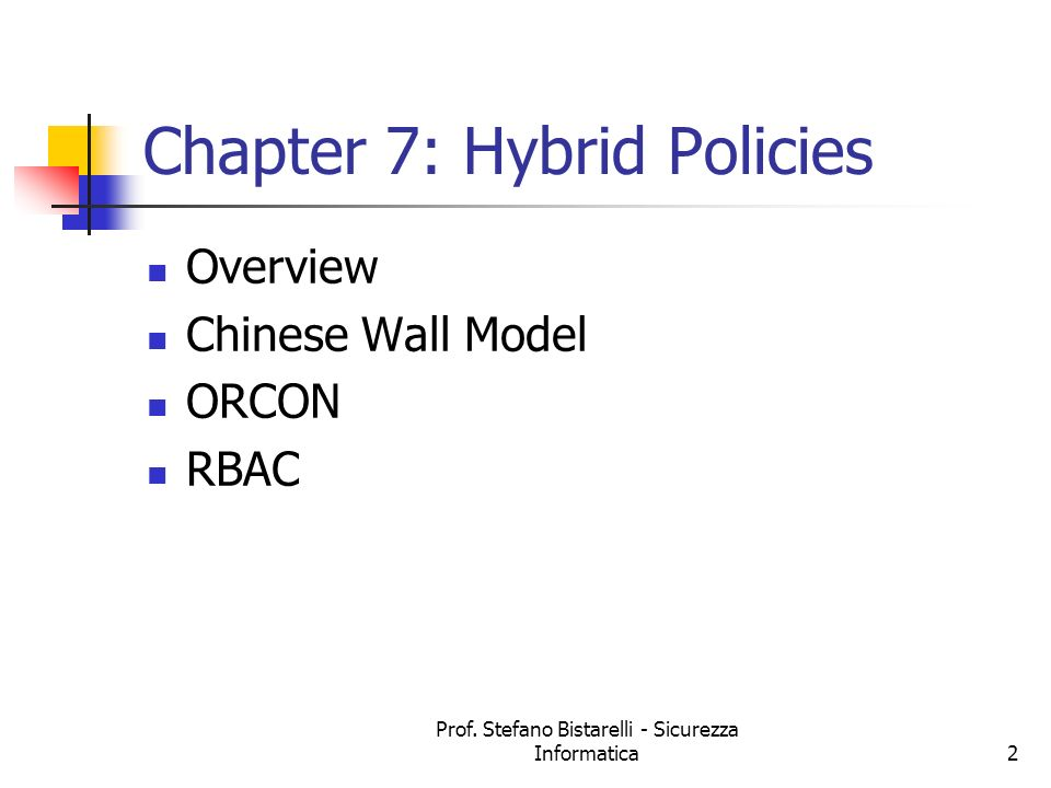 Chapter 7: Hybrid Policies