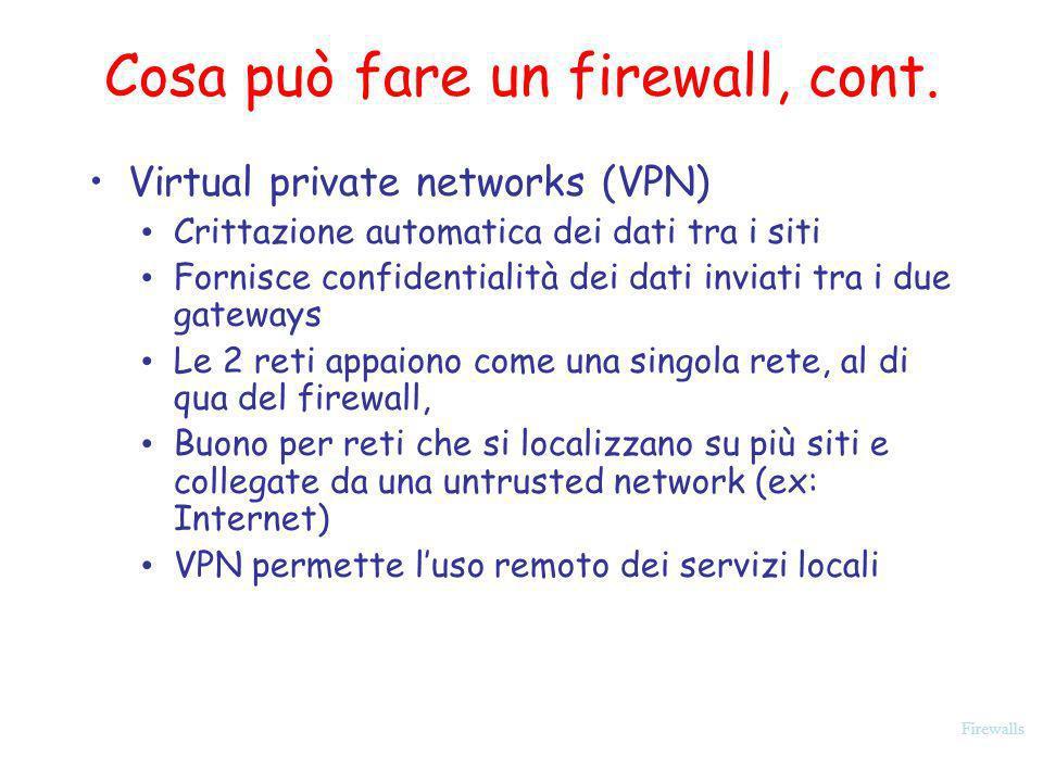 Cosa può fare un firewall, cont.