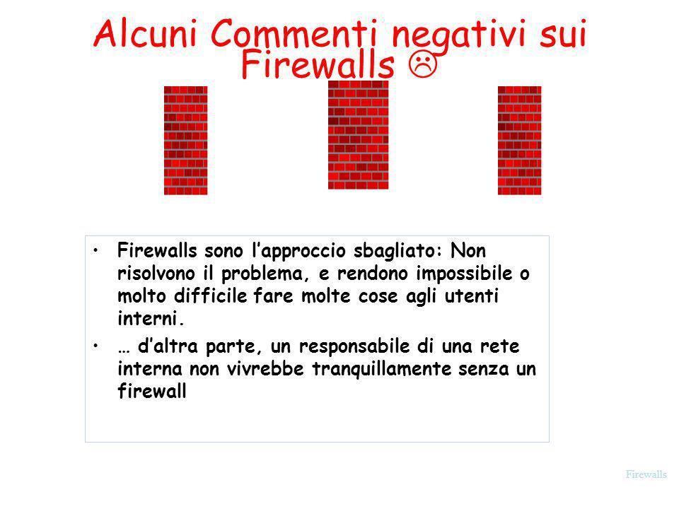 Alcuni Commenti negativi sui Firewalls 
