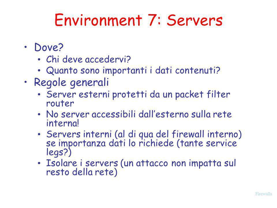 Environment 7: Servers Dove Regole generali Chi deve accedervi
