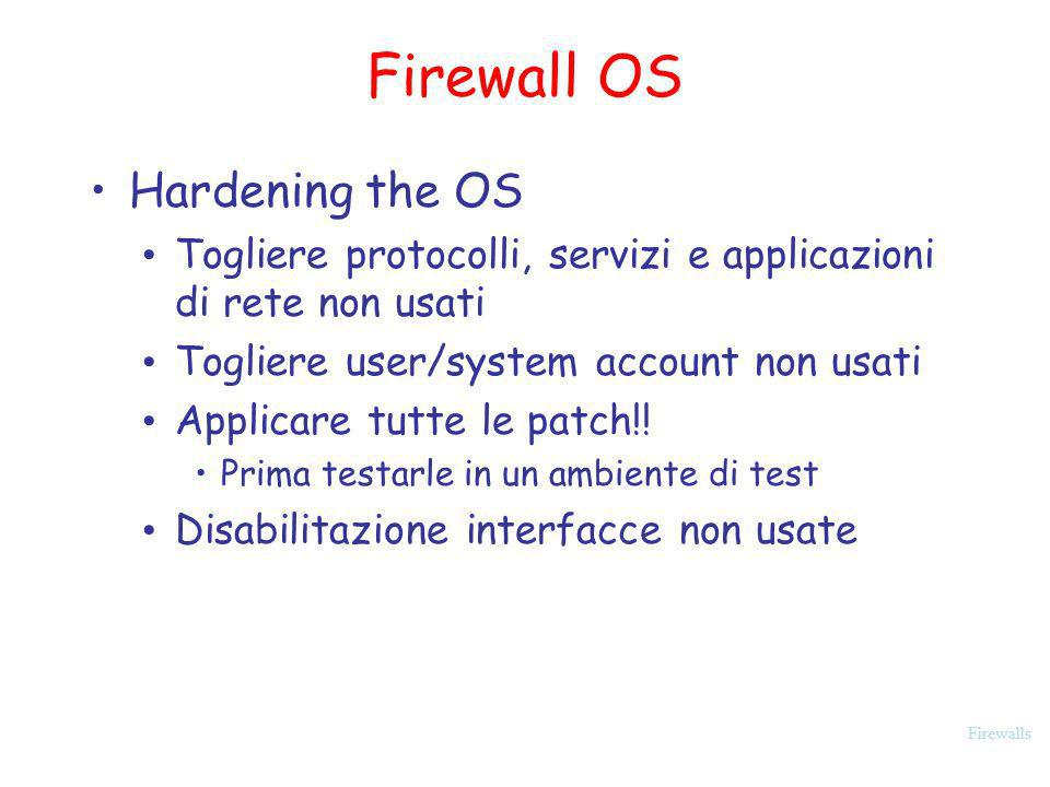 Firewall OS Hardening the OS