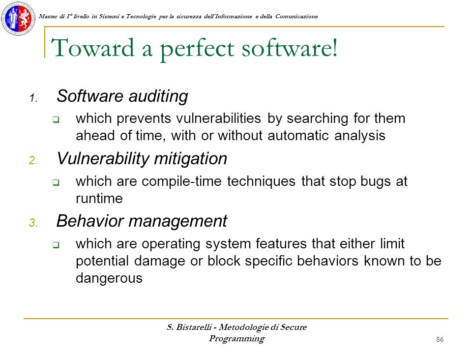 Toward a perfect software!