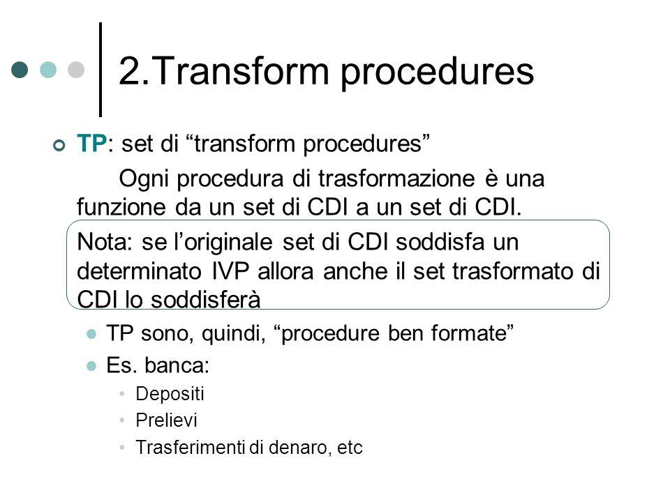 2.Transform procedures TP: set di transform procedures