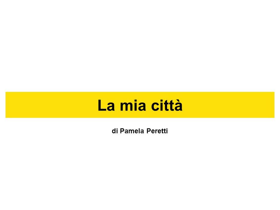 La mia città di Pamela Peretti