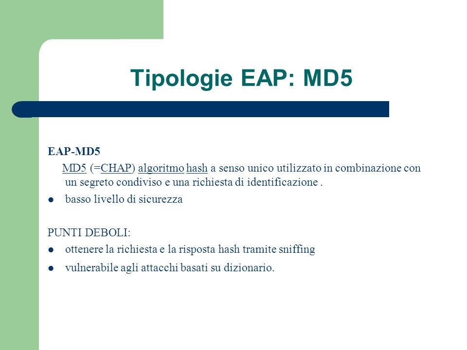 Tipologie EAP: MD5 EAP-MD5