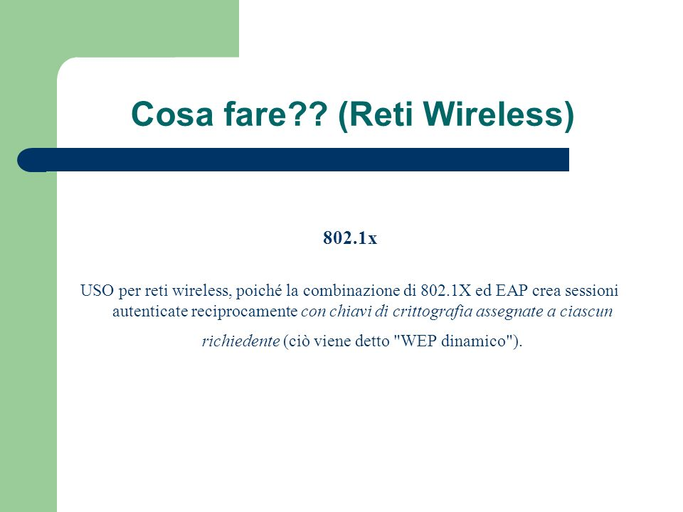 Cosa fare (Reti Wireless)