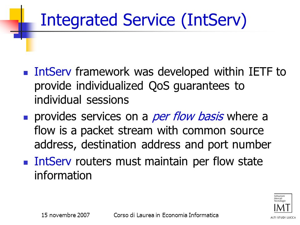 Integrated Service (IntServ)