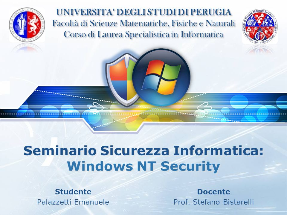 Seminario Sicurezza Informatica: Windows NT Security