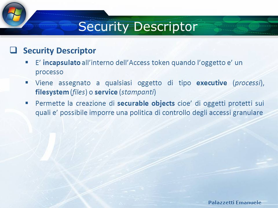 Security Descriptor Security Descriptor