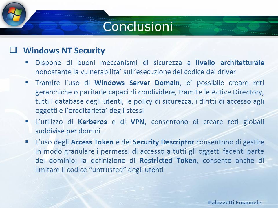 Conclusioni Windows NT Security
