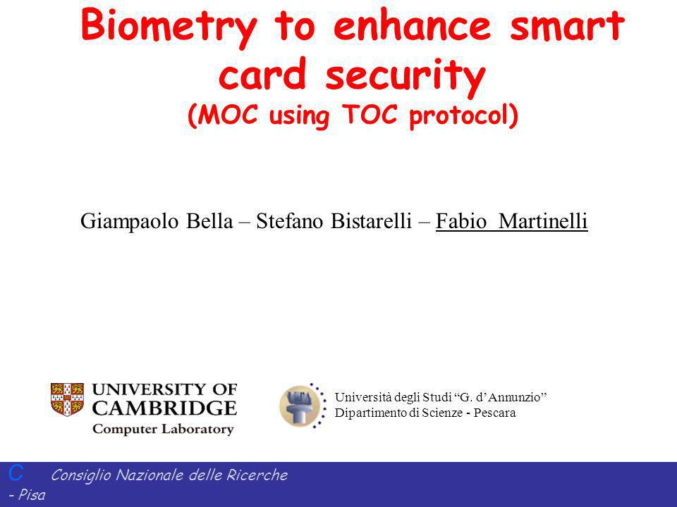 Biometry to enhance smart card security (MOC using TOC protocol)