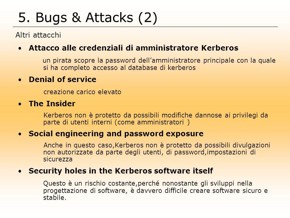 5. Bugs & Attacks (2) Altri attacchi